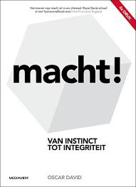 Macht! Van instinct tot integriteit (boekreview)